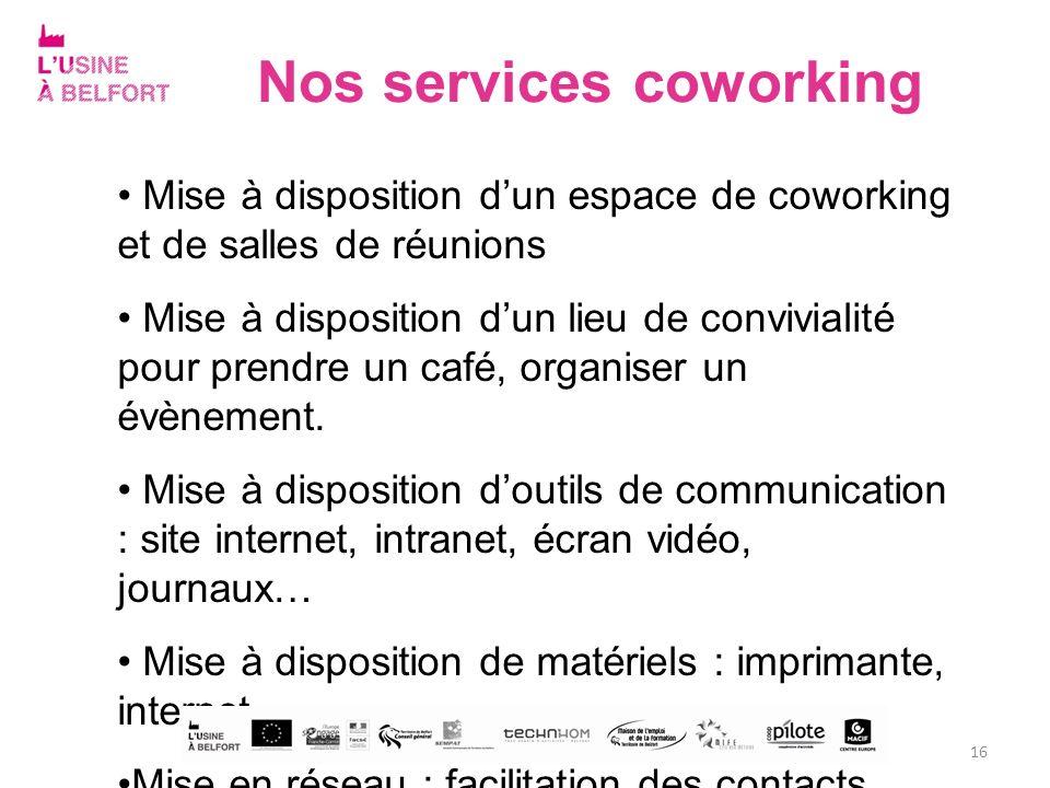 Nos services coworking Mise à disposition dun espace de coworking et de salles de réunions Mise à disposition dun lieu de convivialité pour prendre un