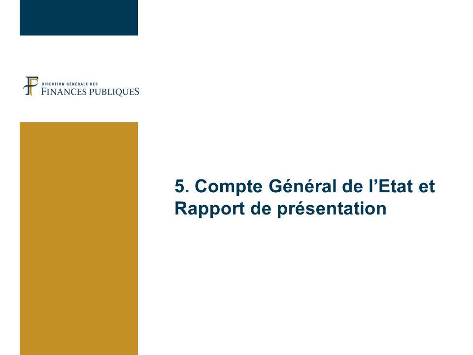 5. Compte Général de lEtat et Rapport de présentation