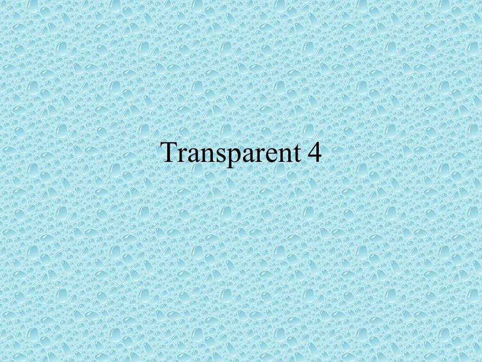 Transparent 4