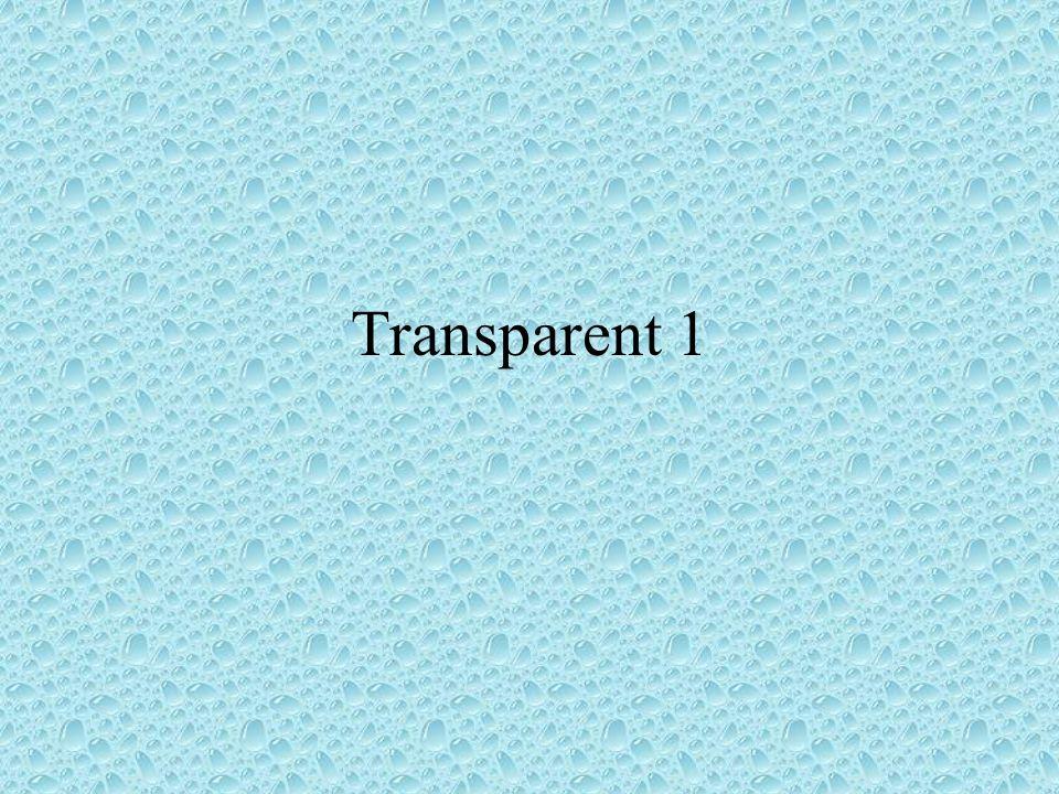 Transparent 1