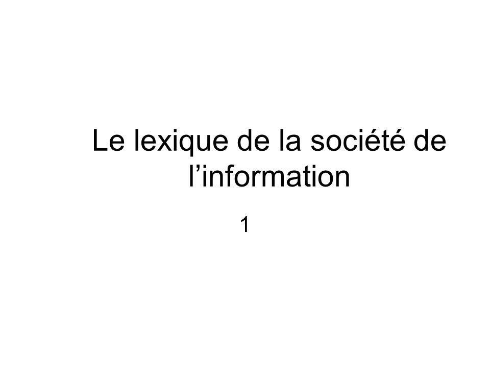 Le lexique de la société de linformation 1