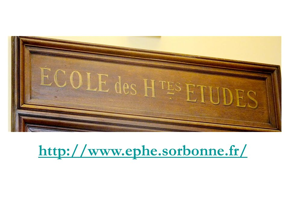 http://www.ephe.sorbonne.fr/en/the-ephe/history.html