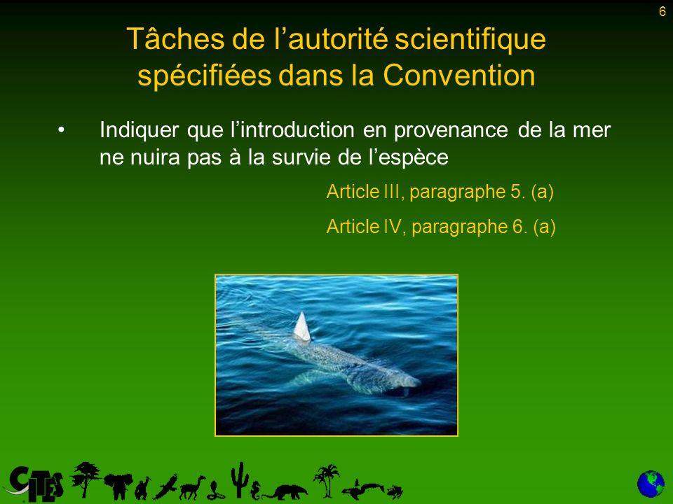 6 Indiquer que lintroduction en provenance de la mer ne nuira pas à la survie de lespèce Article III, paragraphe 5.