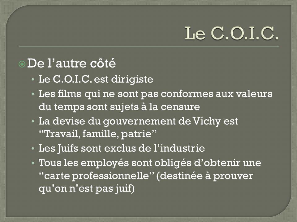 De lautre côté Le C.O.I.C.