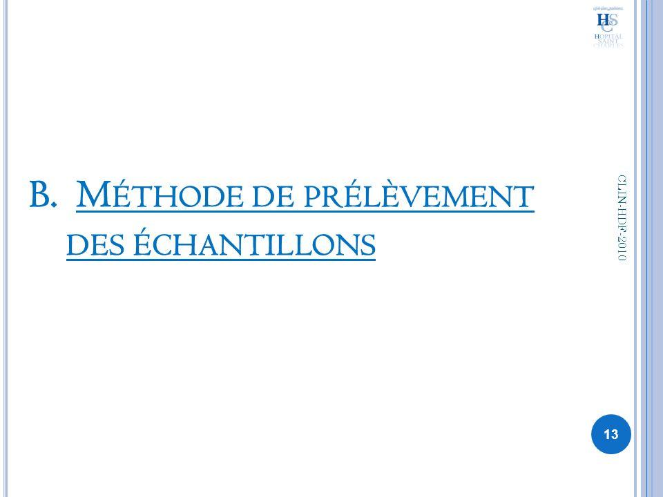 B. M ÉTHODE DE PRÉLÈVEMENT DES ÉCHANTILLONS 13 CLIN-HDF-2010