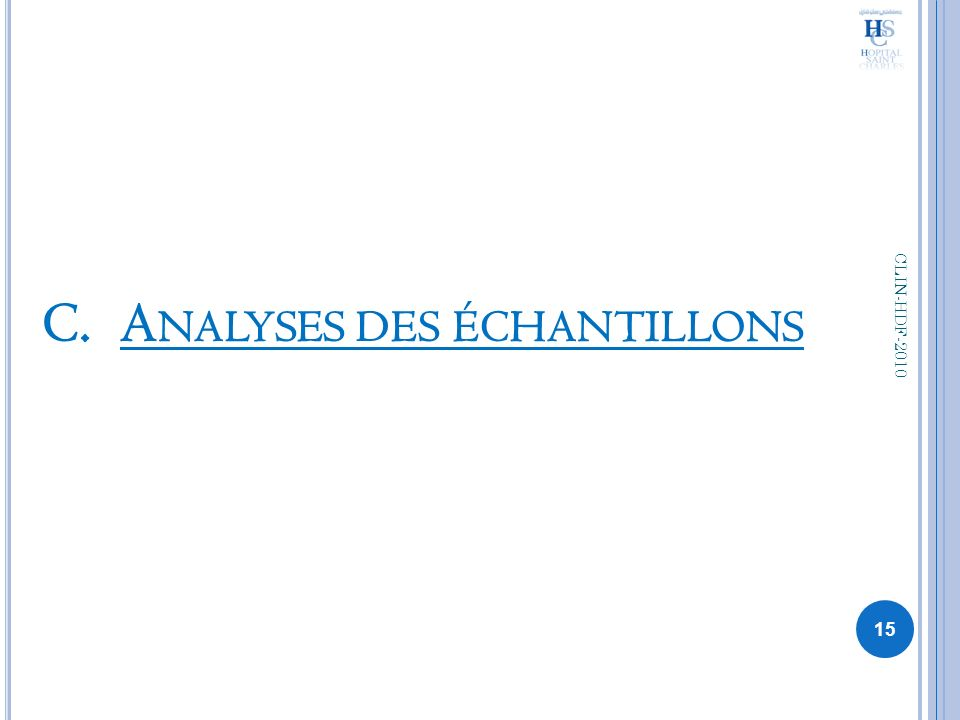C.A NALYSES DES ÉCHANTILLONS 15 CLIN-HDF-2010