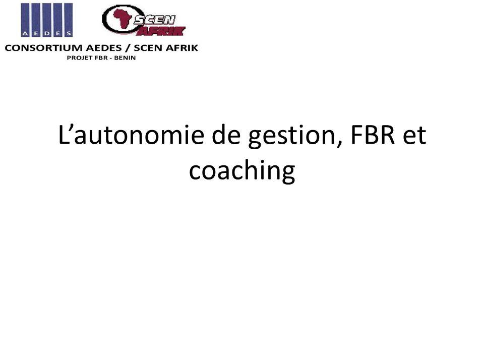 Lautonomie de gestion, FBR et coaching