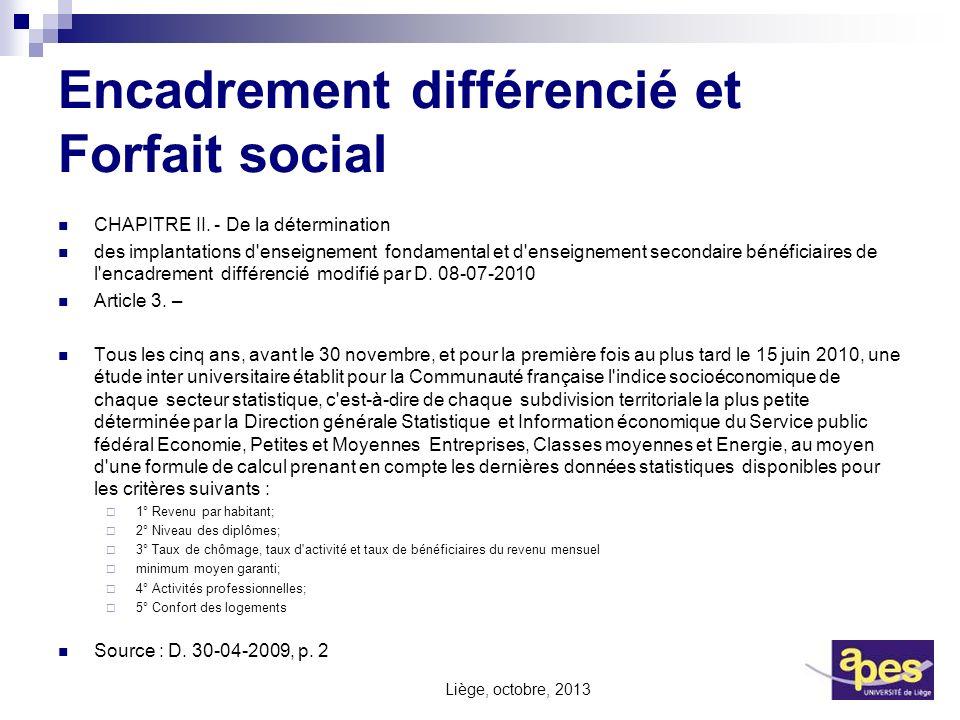 Encadrement différencié et Forfait social CHAPITRE II. - De la détermination des implantations d'enseignement fondamental et d'enseignement secondaire