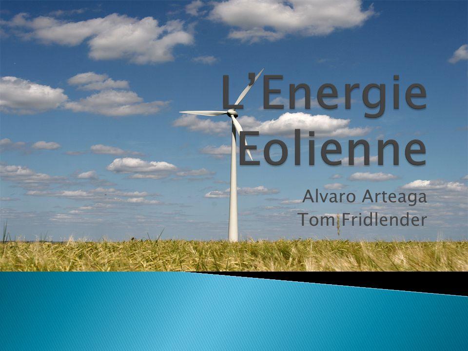 Introduction : Aujoudhui, les combustibles fossibles sont nécessaires pour avoir de lénergie dans le monde, mais ils ne sont pas renouvelables et dans 50 ans il en manquera.Nous avons les énergies renouvelables dont léolienne, qui peuvent générer de lespoir pour lavenir et pour lhumanité.Lénergie éolienne va avoir plusieurs utilités et aussi divers conséquences dans le monde.
