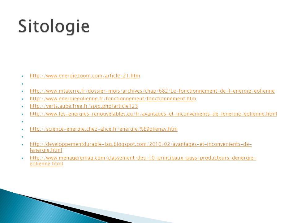 http://www.energiezoom.com/article-21.htm http://www.mtaterre.fr/dossier-mois/archives/chap/682/Le-fonctionnement-de-l-energie-eolienne http://www.ene