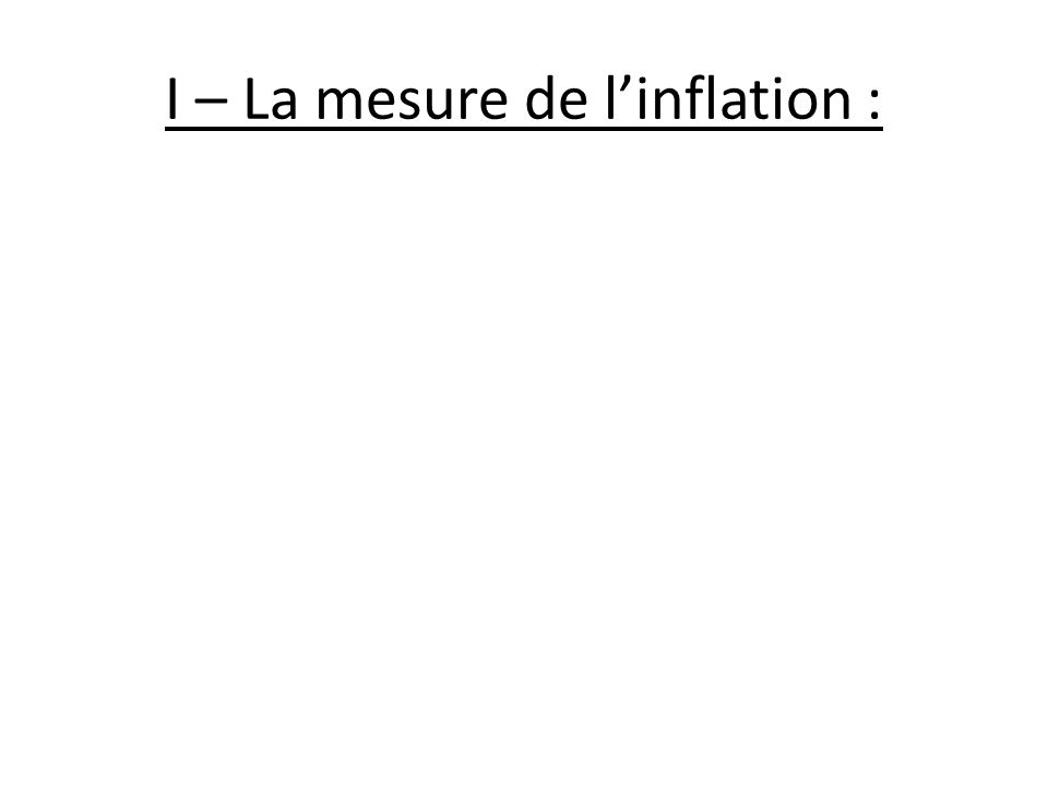 I – La mesure de linflation :