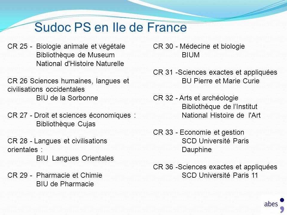 Sudoc PS en Ile de France CR 25 - Biologie animale et végétale Bibliothèque de Museum National d'Histoire Naturelle CR 26 Sciences humaines, langues e