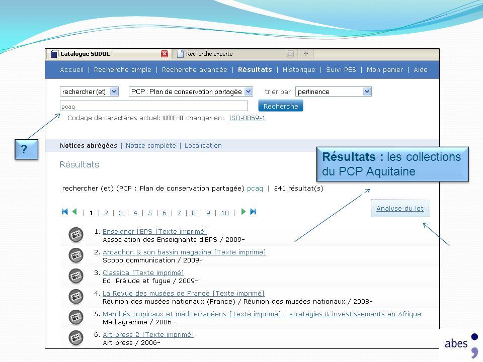 Résultats : les collections du PCP Aquitaine ? ?