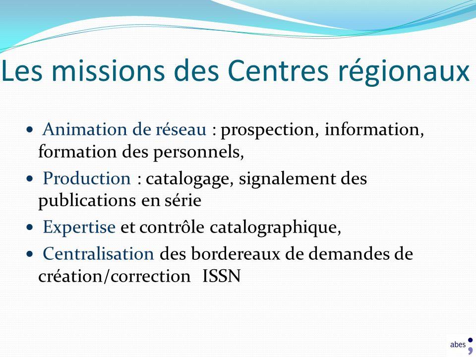 Animation de réseau : prospection, information, formation des personnels, Production : catalogage, signalement des publications en série Expertise et