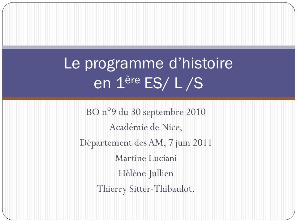 BO n°9 du 30 septembre 2010 Académie de Nice, Département des AM, 7 juin 2011 Martine Luciani Hélène Jullien Thierry Sitter-Thibaulot.