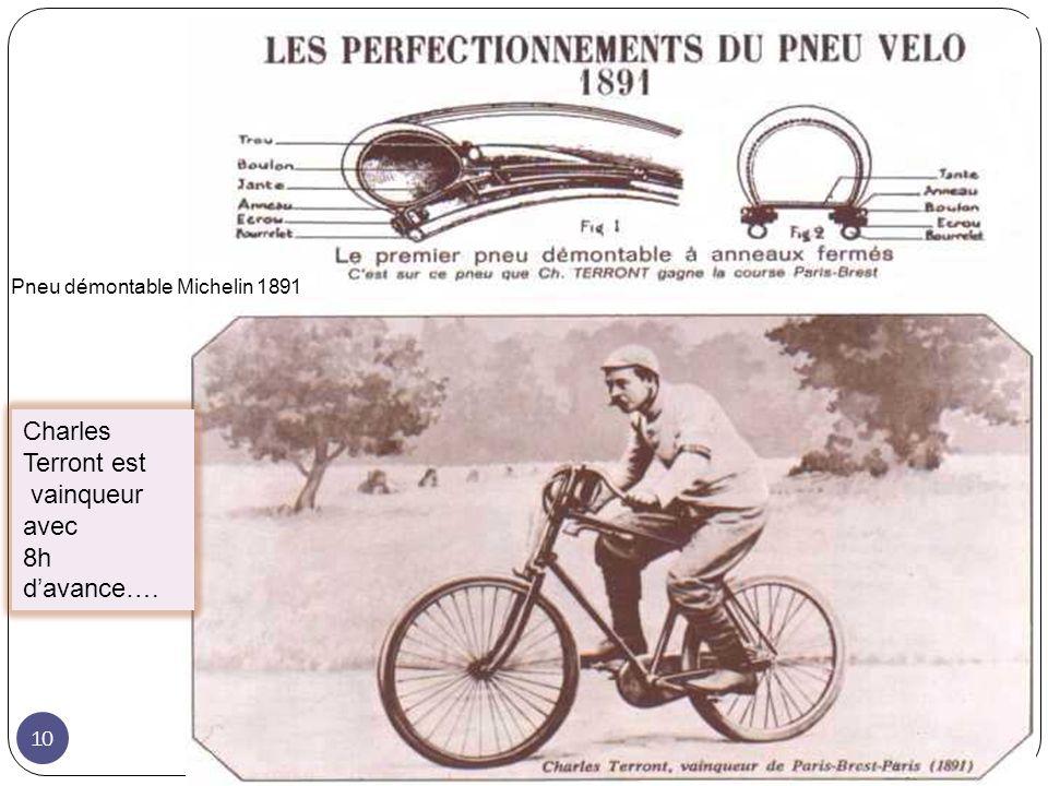 Pneu démontable Michelin 1891 Charles Terront est vainqueur avec 8h davance…. 10