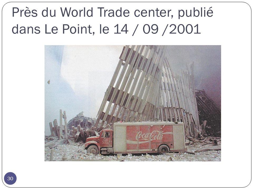 Près du World Trade center, publié dans Le Point, le 14 / 09 /2001 30