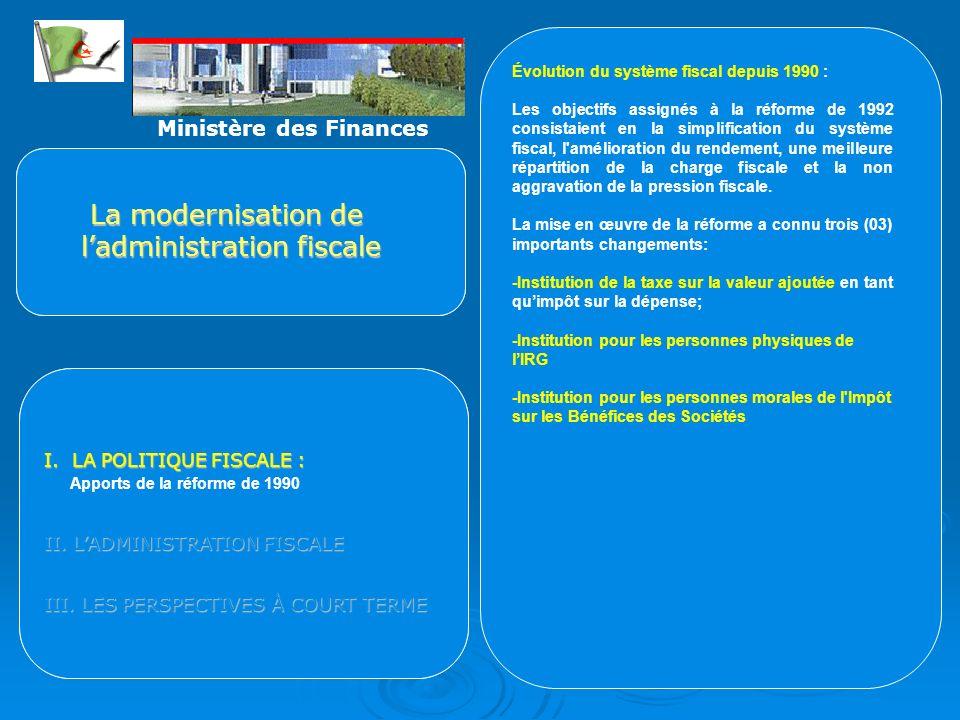 I. Caractéristiques actuelles du système fiscal : du système fiscal : apports de la réforme de 1990 apports de la réforme de 1990 II. Une stratégie de