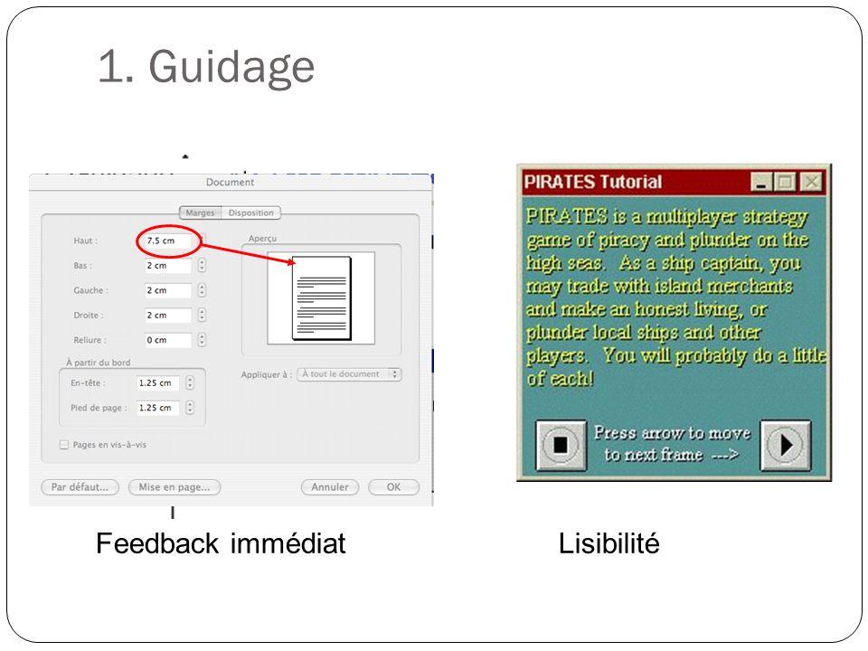 1. Guidage Feedback immédiatLisibilité