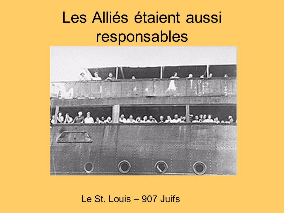 Les Alliés étaient aussi responsables Le St. Louis – 907 Juifs