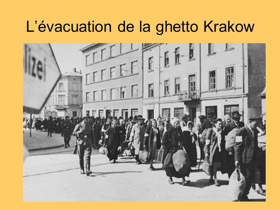 Lévacuation de la ghetto Krakow