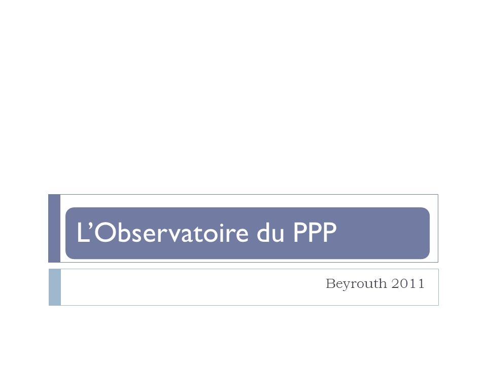 LObservatoire du PPP Beyrouth 2011