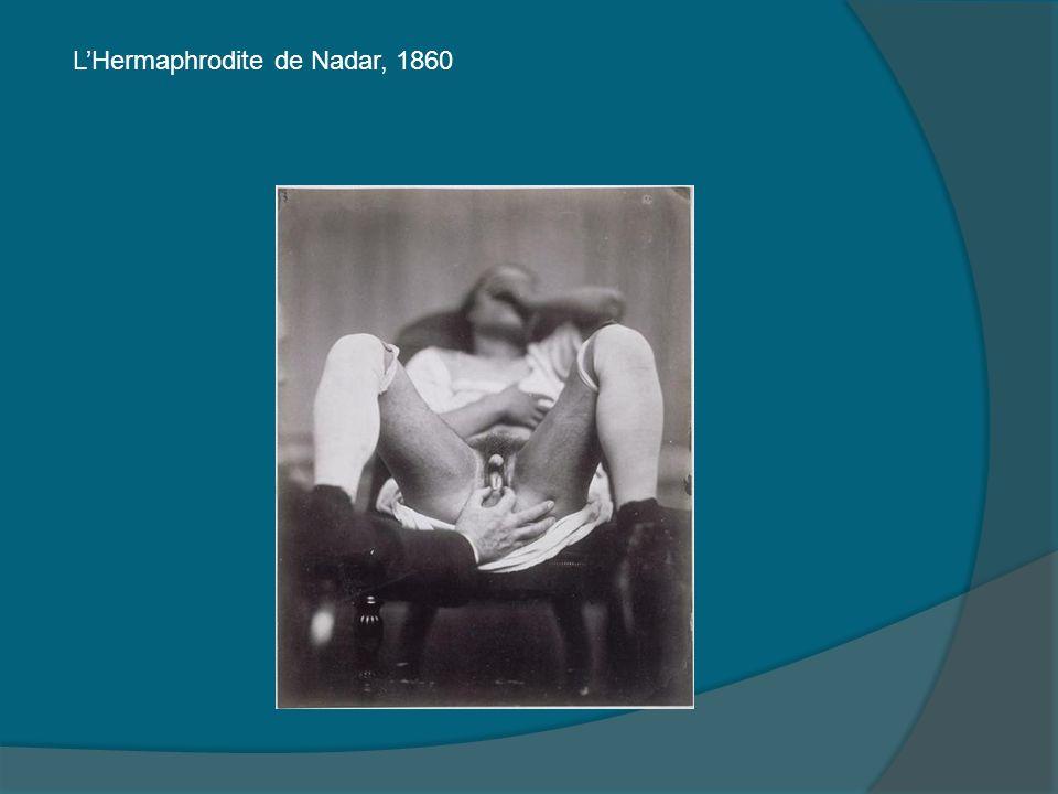 LHermaphrodite de Nadar, 1860