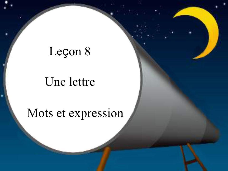 Le ç on 8 Une lettre Mots et expression