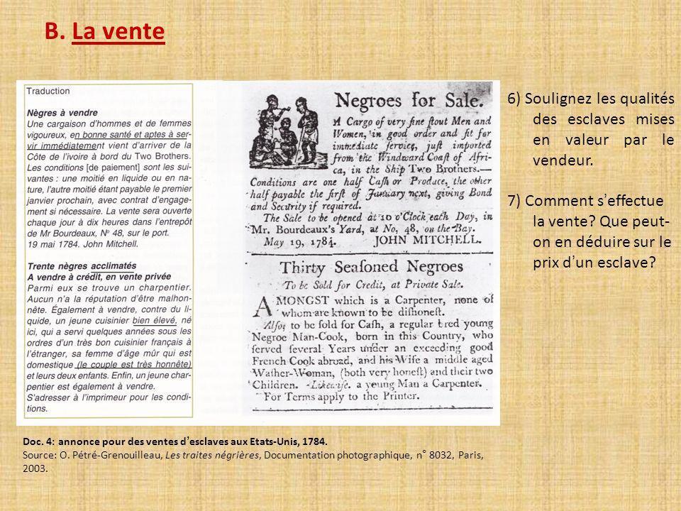 Doc. 3: Extraits du Code Noir (1685). Le Code Noir a été édicté par Louis XIV pour réglementer lesclavage: Art. 28: Déclarons les esclaves ne pouvoir