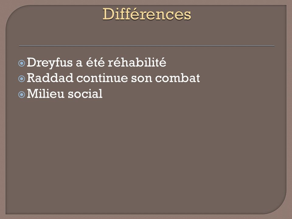 Dreyfus a été réhabilité Raddad continue son combat Milieu social