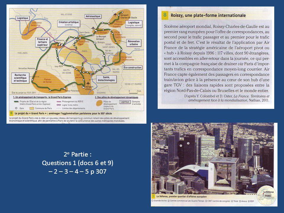 2 e Partie : Questions 1 (docs 6 et 9) – 2 – 3 – 4 – 5 p 307