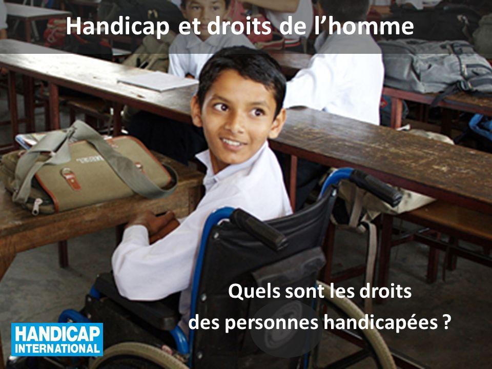 Handicap et droits de lhomme Quels sont les droits des personnes handicapées ?