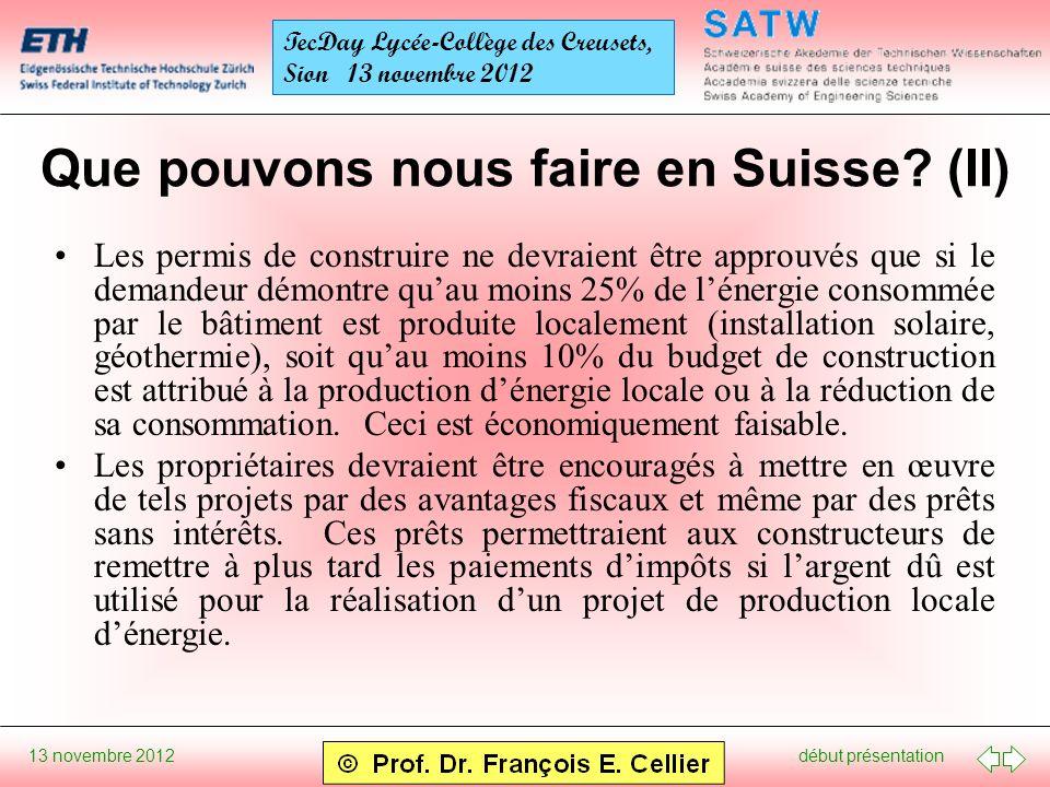 début présentation 13 novembre 2012 TecDay Lycée-Collège des Creusets, Sion 13 novembre 2012 Que pouvons nous faire en Suisse? (II) Les permis de cons