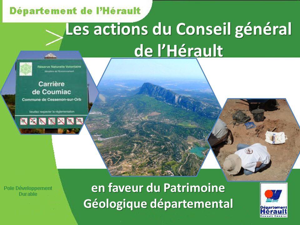 Les actions du Conseil général de lHérault en faveur du Patrimoine Géologique départemental