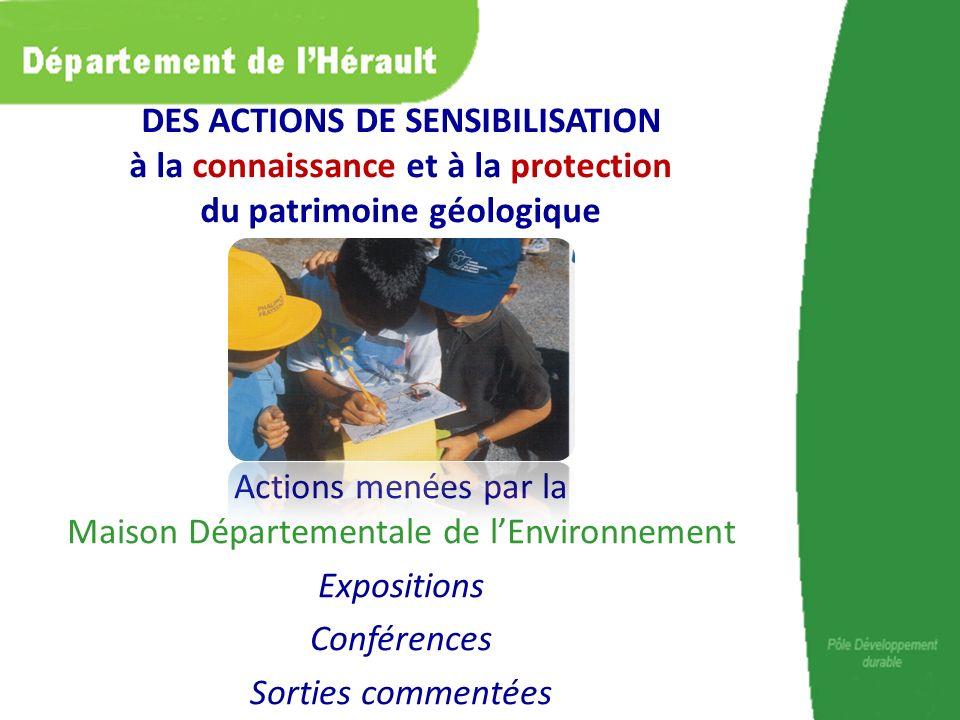 Actions menées par la Maison Départementale de lEnvironnement Expositions Conférences Sorties commentées DES ACTIONS DE SENSIBILISATION à la connaissa