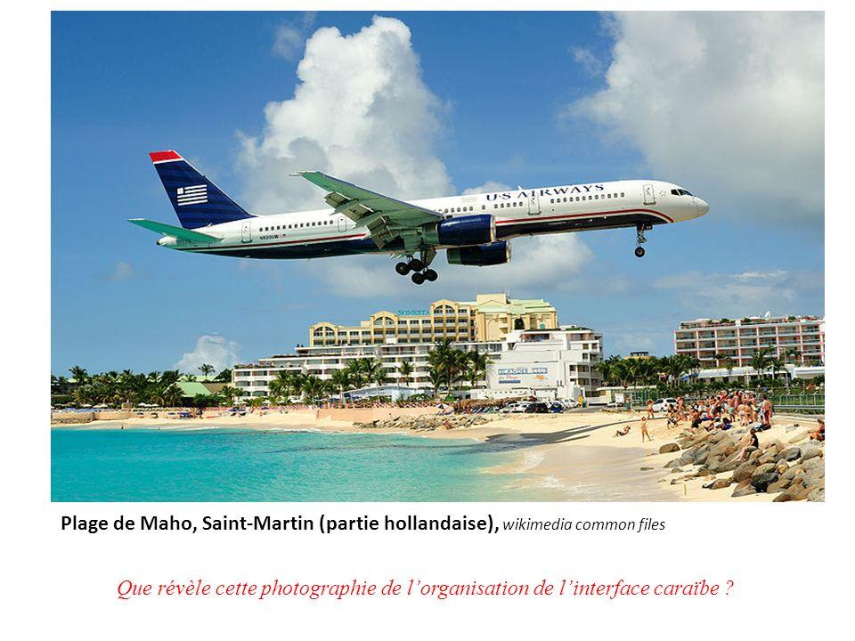 Plage de Maho, Saint-Martin (partie hollandaise), wikimedia common files Que révèle cette photographie de lorganisation de linterface caraïbe ?