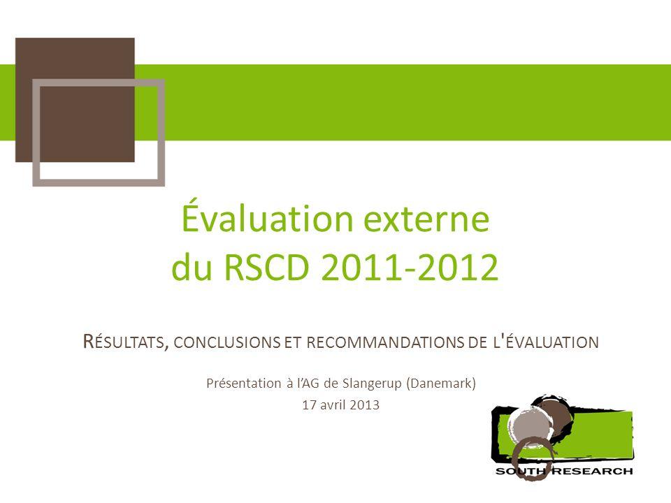 Évaluation externe du RSCD 2011-2012 R ÉSULTATS, CONCLUSIONS ET RECOMMANDATIONS DE L ' ÉVALUATION Présentation à lAG de Slangerup (Danemark) 17 avril