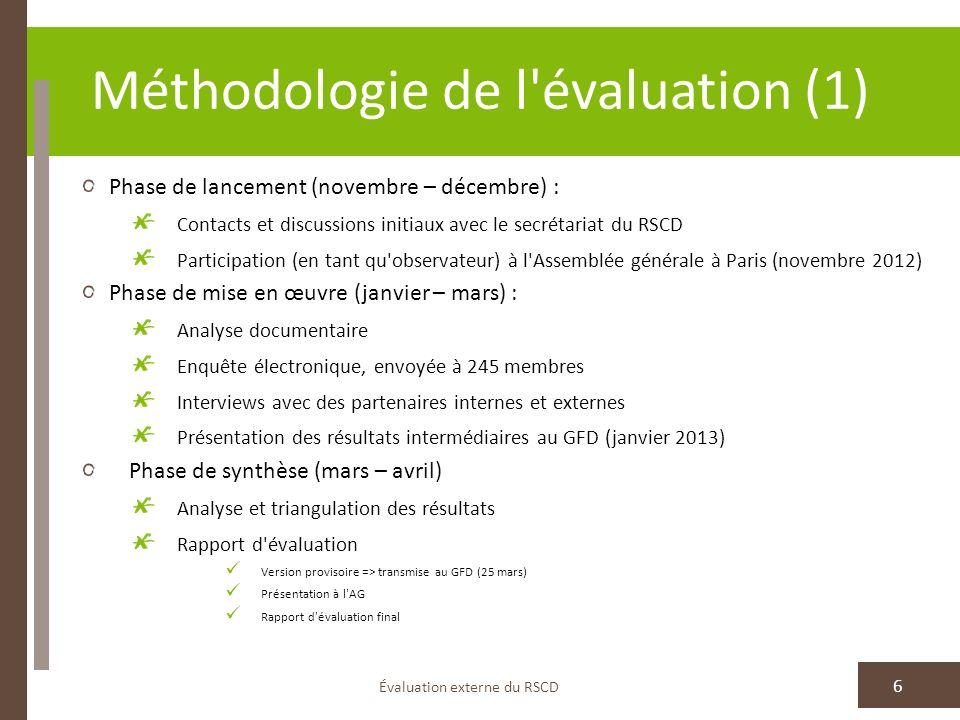 Méthodologie de l évaluation (2) Évaluation externe du RSCD 7 Mesures visant à garantir l utilisation de l évaluation : Sommaire en anglais, français, espagnol Publication en tant que «Document sur le développement» sur le site Web du RSCD Défis méthodologiques: Nature du RSCD en tant que réseau international Faible taux de réponse à l enquête (8,6%) => les résultats obtenus pourraient être ne pas représentatifs pour le réseau