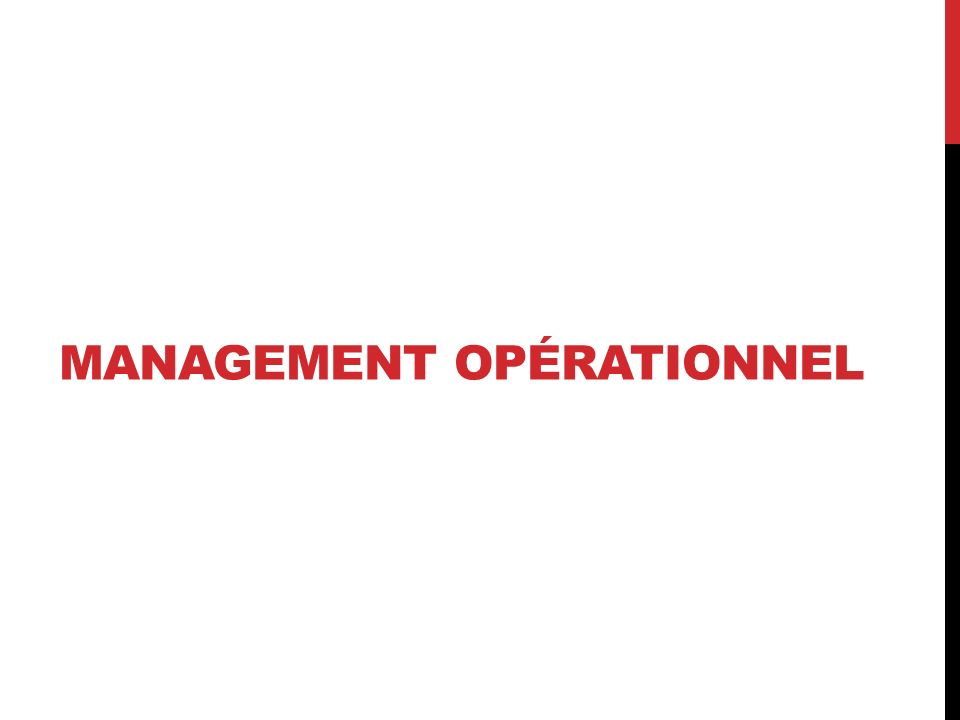 MANAGEMENT OPÉRATIONNEL