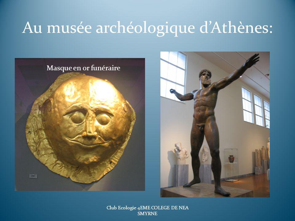 Au musée archéologique dAthènes: Club Ecologie 4EME COLEGE DE NEA SMYRNE Masque en or funéraire