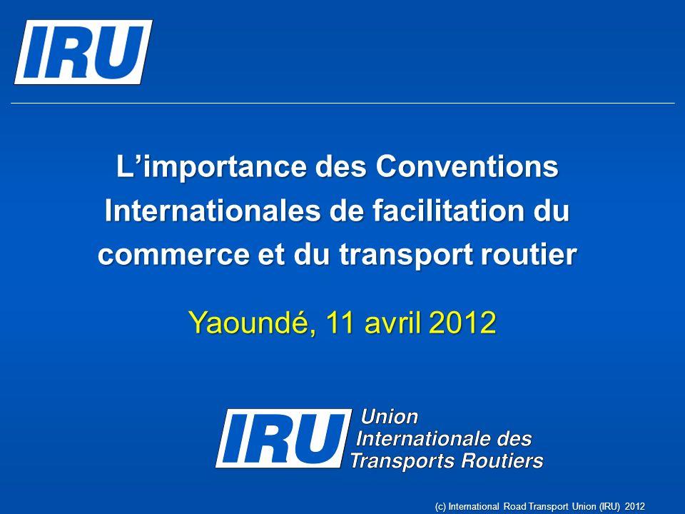 Coopération en Amérique latine (c) International Road Transport Union (IRU) 2012 Les réunions statutaires de lIRU, tenues à Buenos Aires les 6-8 avril 2011, démontrent que lIRU est prête à partager ses plus de 60 ans dexpérience avec les pays dAmérique latine.