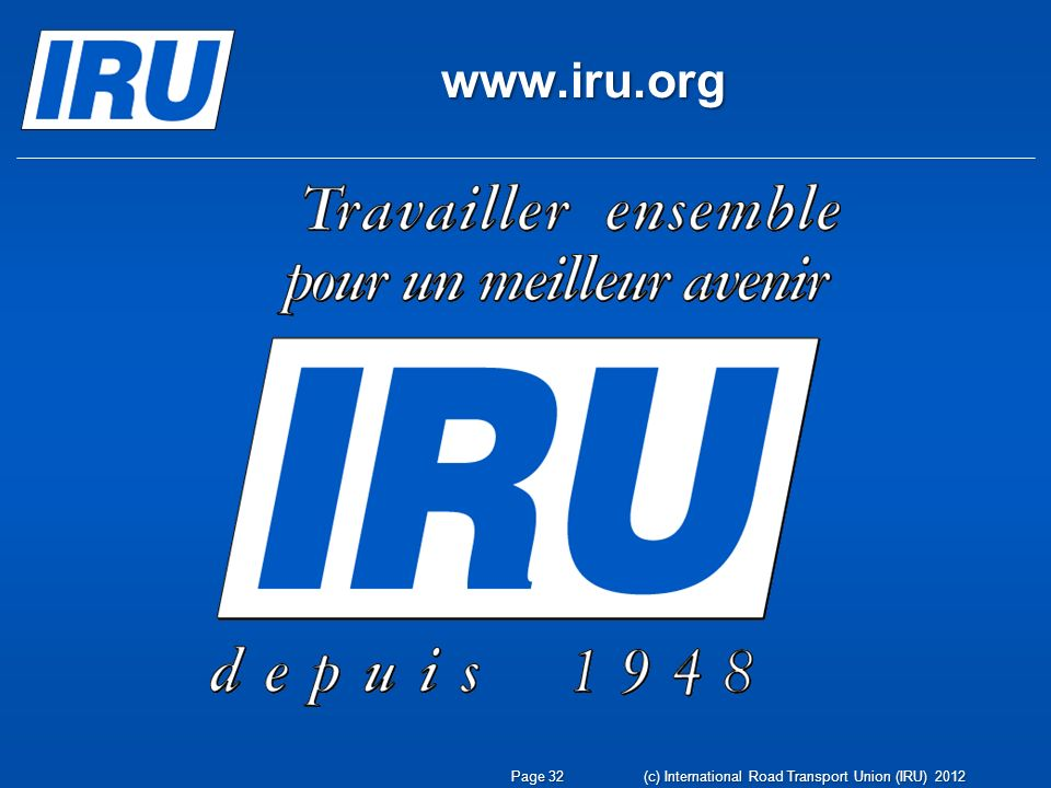 (c) International Road Transport Union (IRU) 2012 Page 32