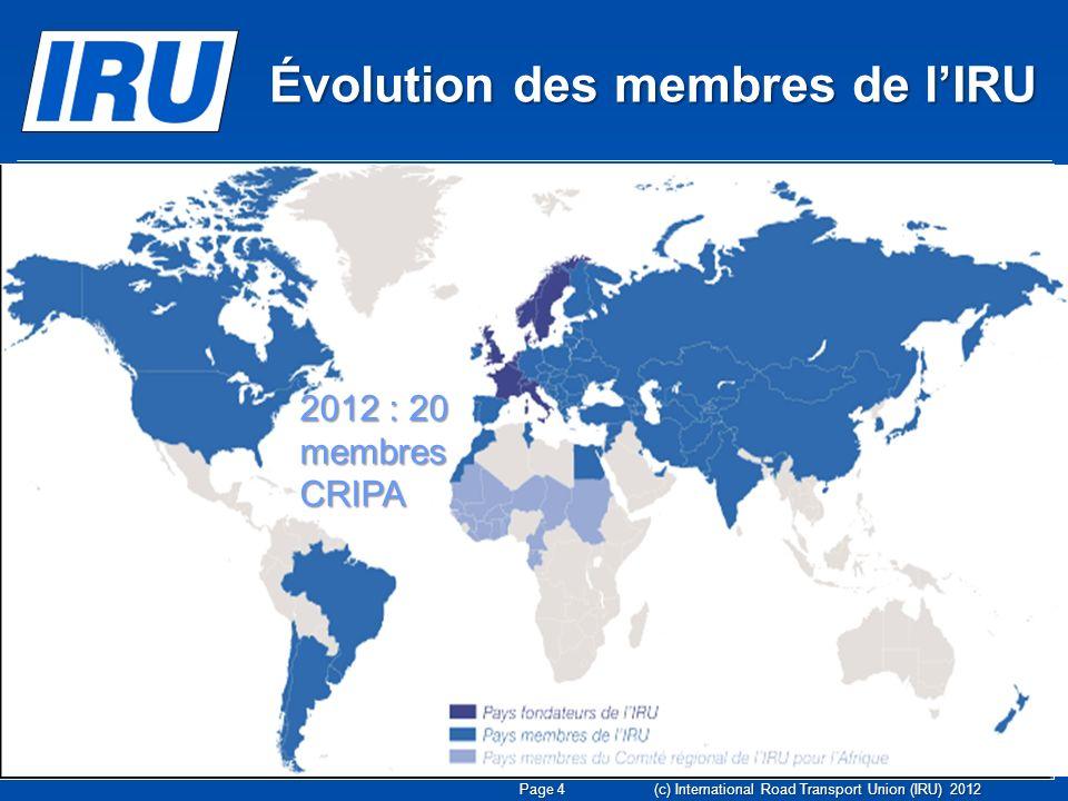 (c) International Road Transport Union (IRU) 2012 La coopération avec la LEA et AULT sintensifie.