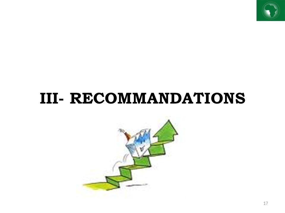 III- RECOMMANDATIONS 17