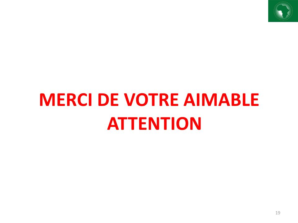 MERCI DE VOTRE AIMABLE ATTENTION 19