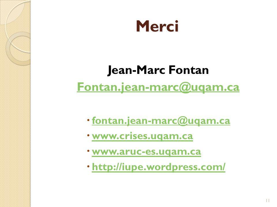 Merci Jean-Marc Fontan Fontan.jean-marc@uqam.ca fontan.jean-marc@uqam.ca fontan.jean-marc@uqam.ca www.crises.uqam.ca www.aruc-es.uqam.ca http://iupe.wordpress.com/ 11