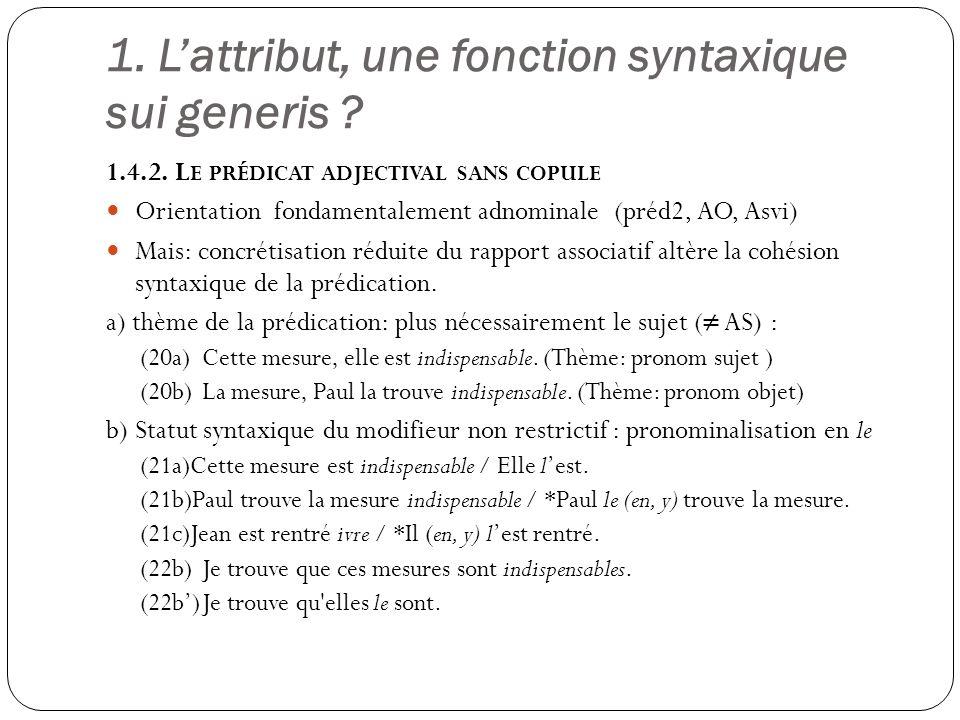 1.Lattribut, une fonction syntaxique sui generis .