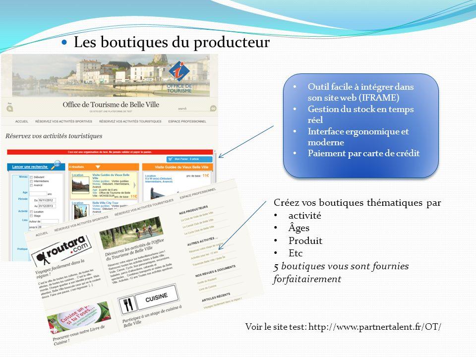 Outil facile à intégrer dans son site web (IFRAME) Gestion du stock en temps réel Interface ergonomique et moderne Paiement par carte de crédit Outil