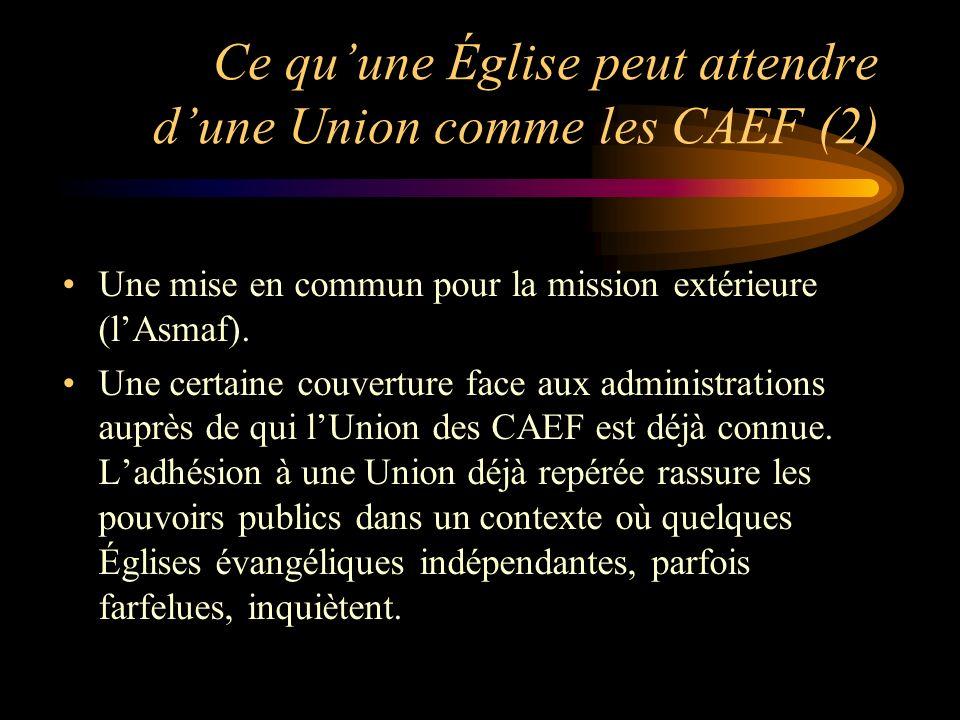 Ce quune Église peut attendre dune Union comme les CAEF (2) Une mise en commun pour la mission extérieure (lAsmaf).