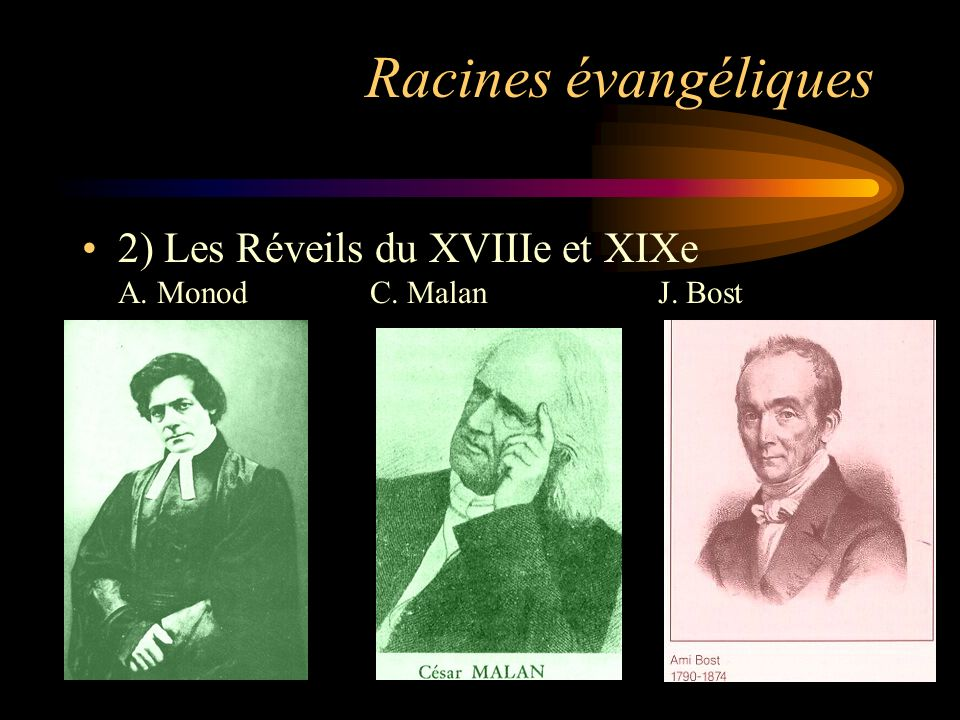 Les premières Assemblées de Frères Le Réveil de Genève et Origine genevoise Origine britannique